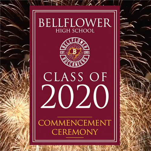 Bellflower High School Class of 2020 Commencement Ceremony