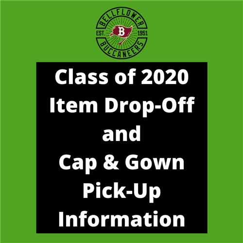 Class of 2020 Item Drop-Off and Cap & Gown Pick-Up Information