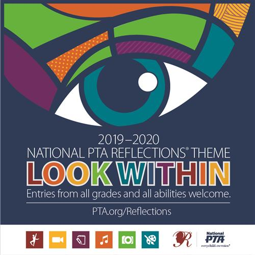 PTSA Reflections Logo (National PTA Reflections Theme Look Within Entries from all grades and all abilities welcome).