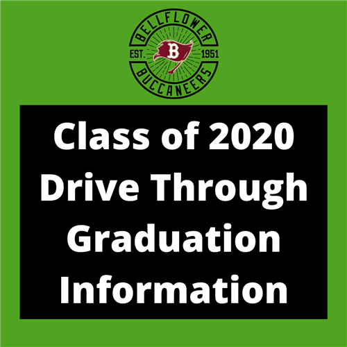 Class of 2020 Drive Through Graduation Information