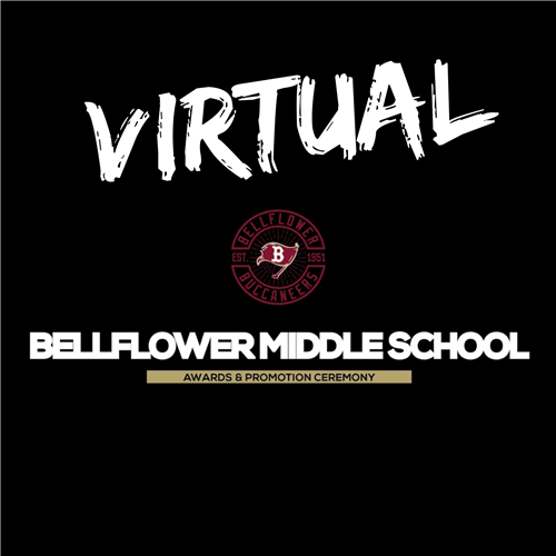 virtual bellflower Middle School Awards & Promotion Ceremony